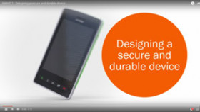 Designing a secure and durable device!